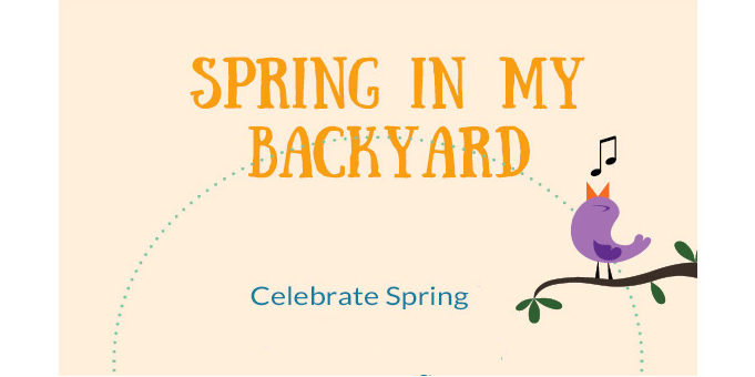 Spring in My Backyard Event